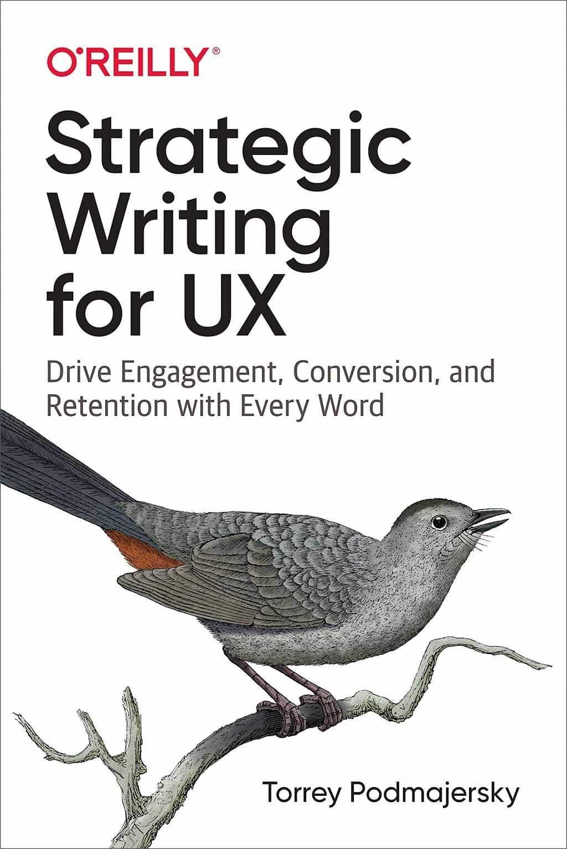 Strategic writing for ux - livre de formation en rédaction UX